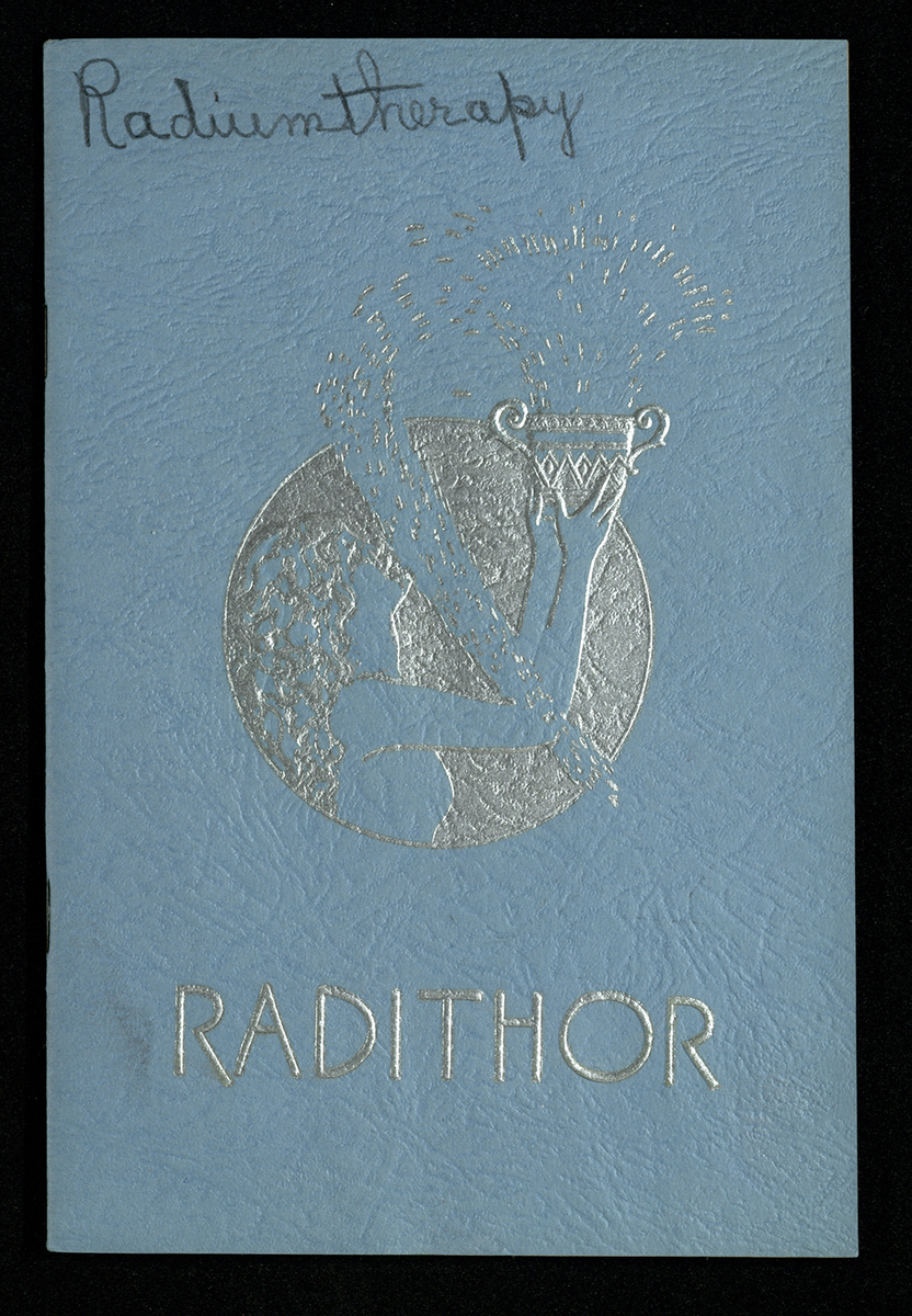 Radium Water: A Complete Illustrated Description of the New Alpha Ray Therapy With Radithor Certified Radioactive Water