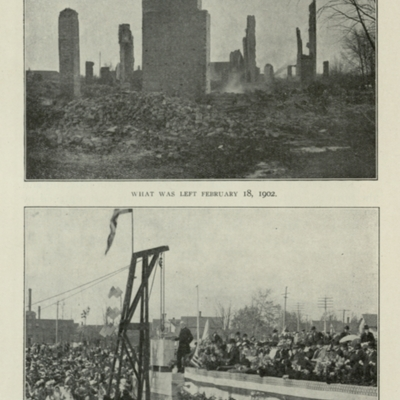What Was Left February 18, 1902. / Laying the Corner Stone of the New Building, May 11, 1902.